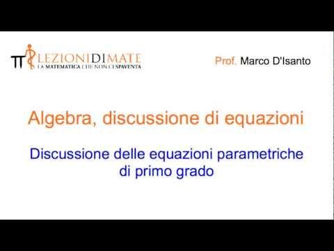 Discussione di equazioni parametriche di primo grado - INTRODUZIONE