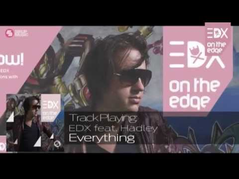 EDX ft. Hadley - Everything (Album Mix) // On The Edge