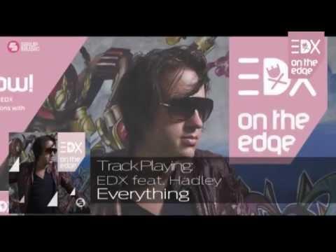 EDX ft. Hadley - Everything (Album Mix) // On The Edge
