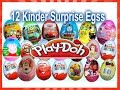 NEW 12  Peppa Pig Kinder Surprise Eggs  Маша и Медведь Play Doh Mickey  Disney Pixar Cars 2