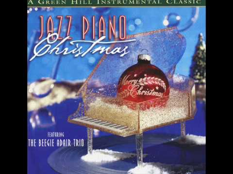 X'mas Jazz / Beegie Adair Trio - Let It Snow - Jazz Piano Christmas 01