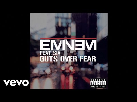 Guts Over Fear (Feat. Sia Furler)