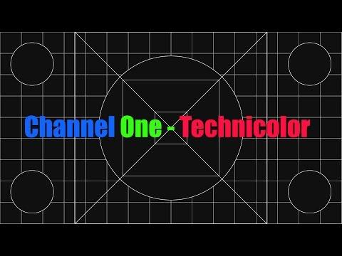 CHANNEL ONE - TECHNICOLOR ( Color Dubbing )