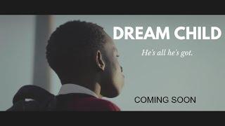 Dream Child -Trailer 2018