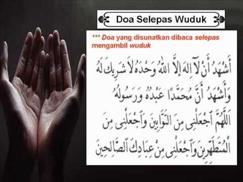 Niat Wuduk & Doa Selepas Berwuduk