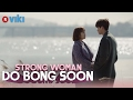 Strong Woman Do Bong Soon - EP 8   One Step Closer [Eng Sub]