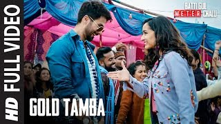 Gold Tamba Video | Batti Gul Meter Chalu