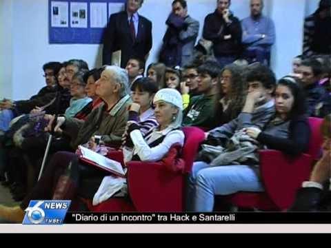 Diario di un incontro tra Hack e Santarelli
