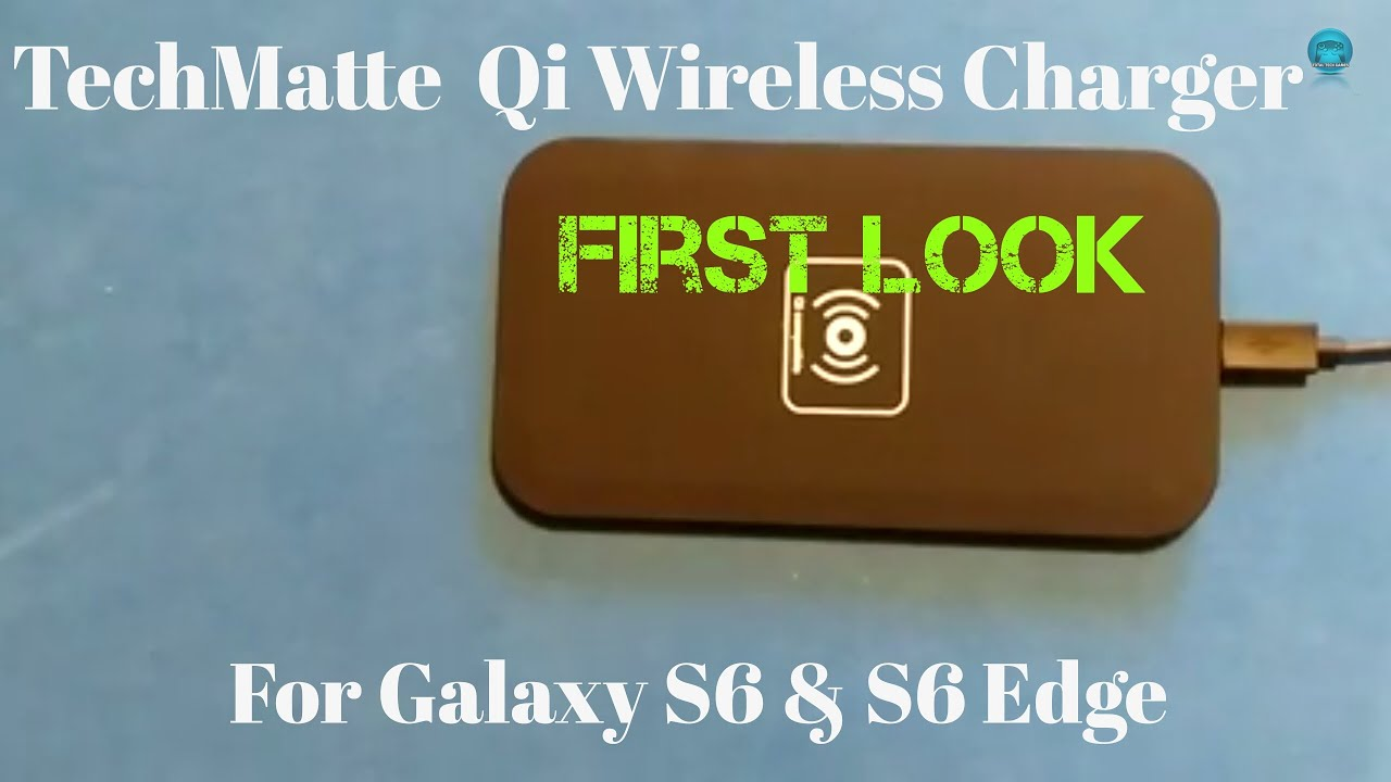 Techmatte Qi Wireless charger for the Galaxy S6