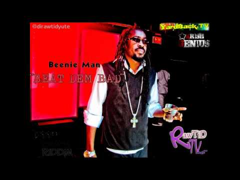 Beenie Man - Beat Dem Bad {Yaad Swag Riddim} July 2011