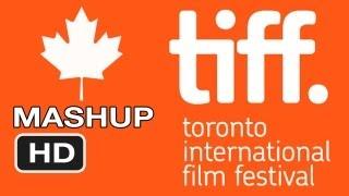 Toronto International Film Festival 2012 MASHUP HD