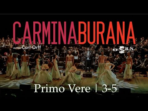 Carmina Burana | Primo Vere | 3-5