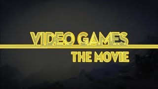 Video Games: The Movie - Official Trailer