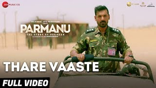 Thare Vaaste Full Video - PARMANU