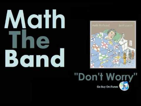 Math The Band - Why Didn't You Get A Hair Cut (w/ALBUM DOWNLOAD) - Don't Worry