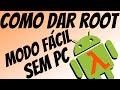 Como dar Root no seu Android em 3 Minutos - SEM PC, MÉTODO FÁCIL!