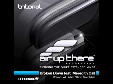 Tritonal feat. Meredith Call - Broken Down (Shogun Remix)