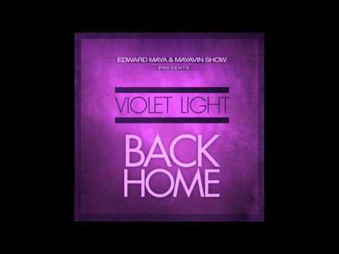 Edward Maya Feat. Violet Light - Back Home (Original Radio Edit)