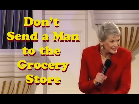 Jeanne Robertson Don-t send a man to the grocery store!
