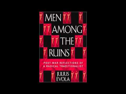 Men Among the Ruins - Julius Evola - Chapter VII: History, Historicism