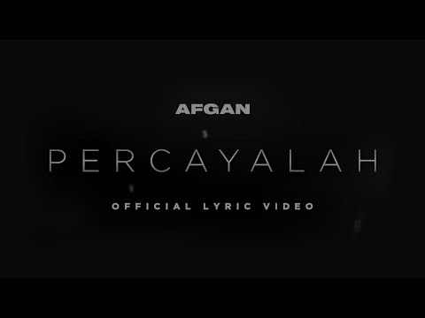 Percayalah (Video Lirik) [Feat. Raisa]