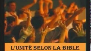 L'unité selon la Bible 1/2