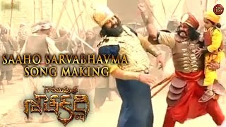 Saaho Sarvabhavma Song Making - Gautamiputra Satakarni