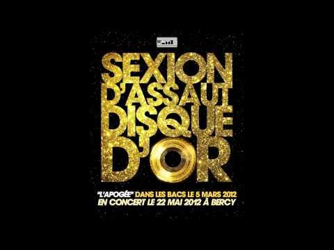 """Sexion D'Assaut - Disque D'or - 2 eme extrait de """"L'Apogee"""" dans les bacs le 5 MARS 2012"""