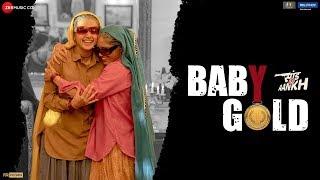 Baby Gold | Saand Ki Aankh