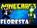 Serie? Guardião da Floresta Maldito =P  Minecraft
