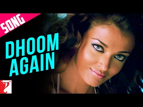 Dhoom Again - Full song in HD - Dhoom:2