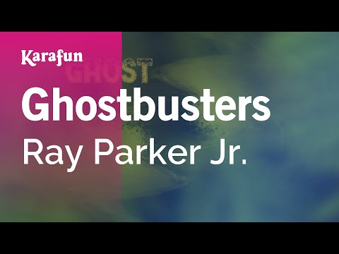 Karaoke Ghostbusters - Ray Parker Jr. *