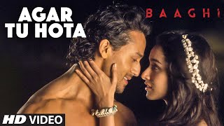 The latest song from Baaghi 'Agar tu hota' is out!