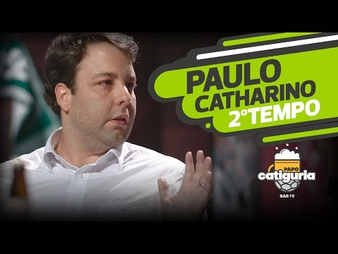PAULO CATHARINO (2º TEMPO) - PAPO CATIGURIA