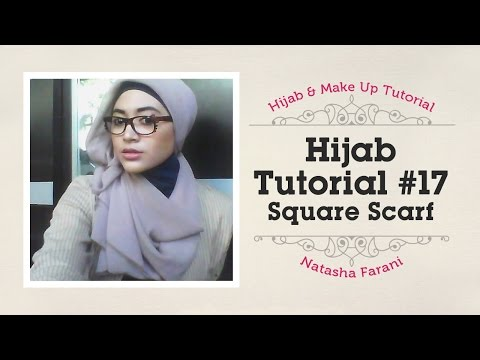#17 Hijab Tutorial paris   natasha farani