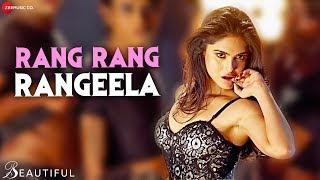 Rang Rang Rangeela   Beautiful