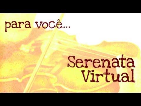 Dia dos namorados - Serenata Virtual - A Thousand Years