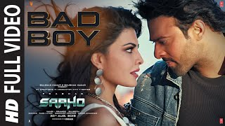 Full Video: Bad Boy | Saaho