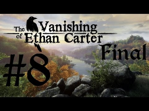 The Vanishing Of Ethan Carter | Let's Play en Español | Final - Capitulo 8