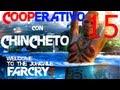 Far Cry 3 - Ep 15 - Coop con Chincheto - Aqui pasan cosas rara