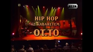 OT.TO - Hip-Hop z Kabaretem OT.TO