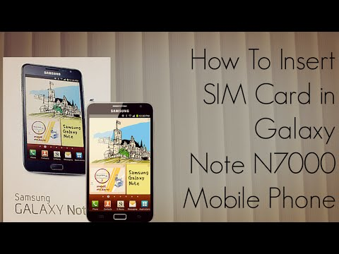 How to Insert SIM Card Galaxy Note N7000 Mobile Phone