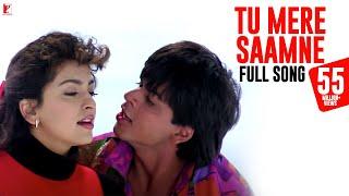Tu Mere Saamne - Full Song | Darr | Shah Rukh Khan | Juhi Chawla