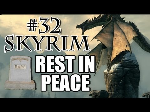Skyrim Playthrough - #32 REST IN PEACE