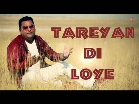 Tareyan Di Loe Full Song - Nachhatar Gill - Official Video
