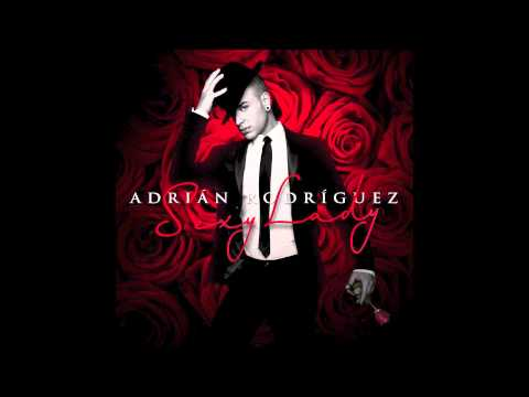 Adrian Rodriguez - Sexy Lady (Official Audio)