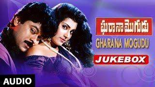 Gharana Mogudu Jukebox