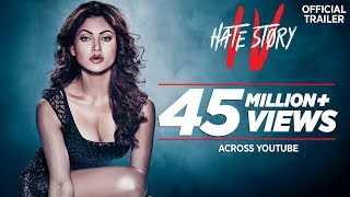 Hate Story IV : Official Trailer