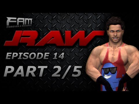 FaM Monday Night RAW - Episode 14 - Part 2/5