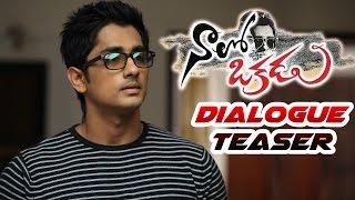 Naalo Okkadu Telugu Movie | Dialogue Teaser | Siddharth | Santhosh Narayanan | Enakkul Oruvan